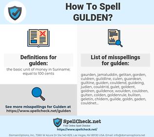 gulden, spellcheck gulden, how to spell gulden, how do you spell gulden, correct spelling for gulden