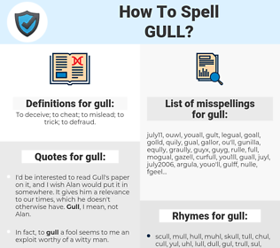 gull, spellcheck gull, how to spell gull, how do you spell gull, correct spelling for gull