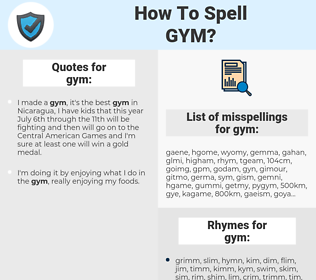 gym, spellcheck gym, how to spell gym, how do you spell gym, correct spelling for gym