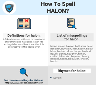 halon, spellcheck halon, how to spell halon, how do you spell halon, correct spelling for halon