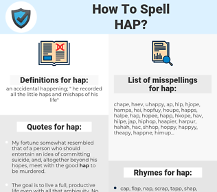 hap, spellcheck hap, how to spell hap, how do you spell hap, correct spelling for hap