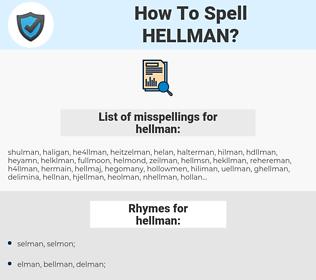 hellman, spellcheck hellman, how to spell hellman, how do you spell hellman, correct spelling for hellman