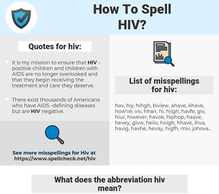 hiv, spellcheck hiv, how to spell hiv, how do you spell hiv, correct spelling for hiv