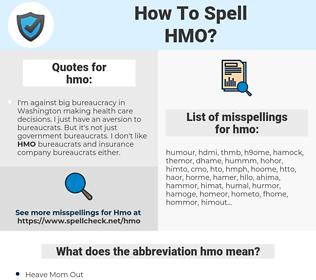hmo, spellcheck hmo, how to spell hmo, how do you spell hmo, correct spelling for hmo