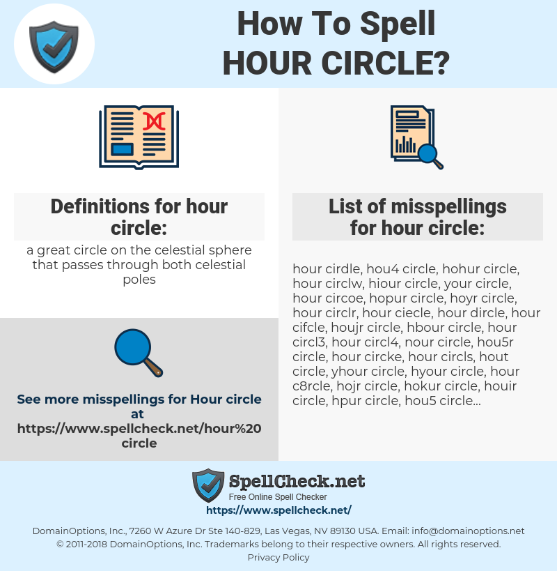 hour circle, spellcheck hour circle, how to spell hour circle, how do you spell hour circle, correct spelling for hour circle