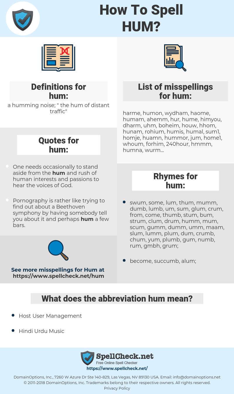 hum, spellcheck hum, how to spell hum, how do you spell hum, correct spelling for hum