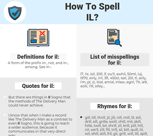 il, spellcheck il, how to spell il, how do you spell il, correct spelling for il