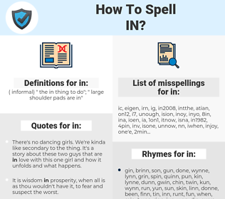 in, spellcheck in, how to spell in, how do you spell in, correct spelling for in