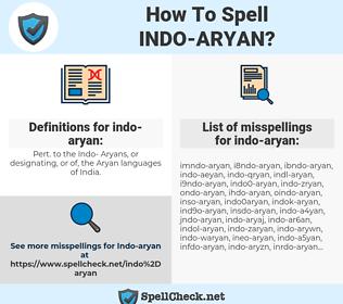 indo-aryan, spellcheck indo-aryan, how to spell indo-aryan, how do you spell indo-aryan, correct spelling for indo-aryan