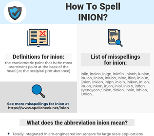 inion, spellcheck inion, how to spell inion, how do you spell inion, correct spelling for inion