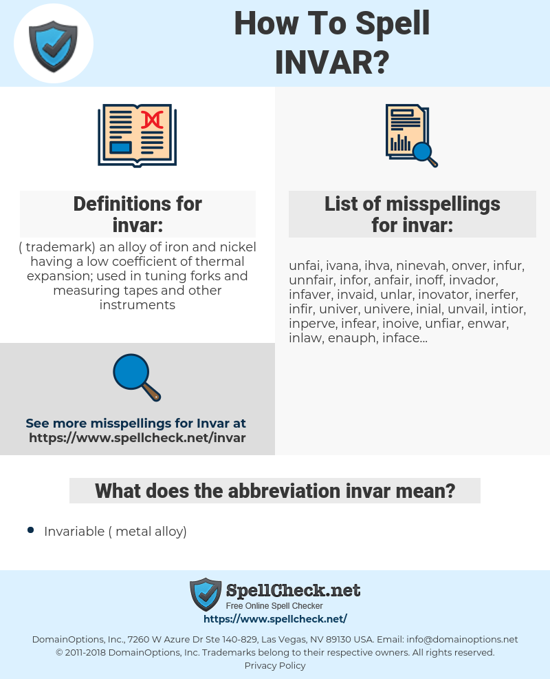 invar, spellcheck invar, how to spell invar, how do you spell invar, correct spelling for invar