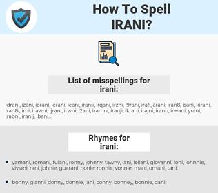 irani, spellcheck irani, how to spell irani, how do you spell irani, correct spelling for irani