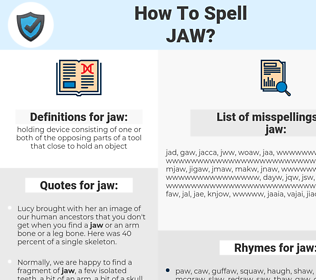 jaw, spellcheck jaw, how to spell jaw, how do you spell jaw, correct spelling for jaw