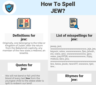 jew, spellcheck jew, how to spell jew, how do you spell jew, correct spelling for jew