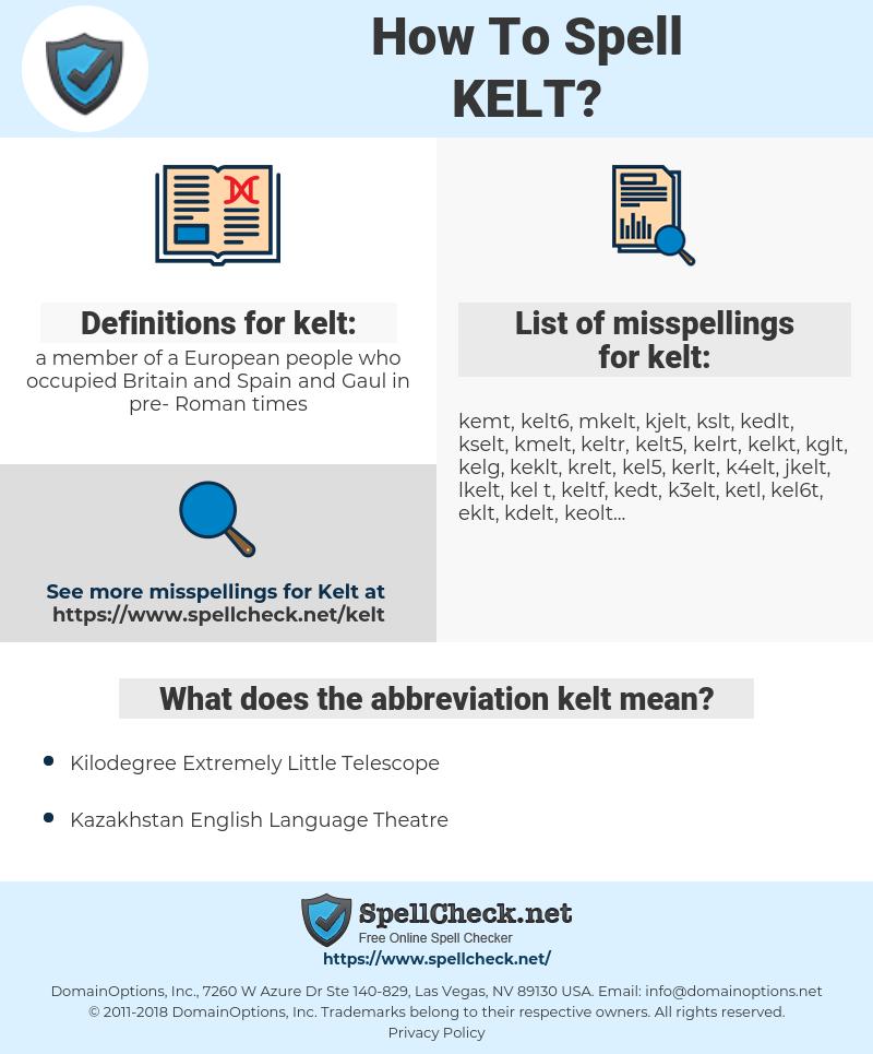 kelt, spellcheck kelt, how to spell kelt, how do you spell kelt, correct spelling for kelt