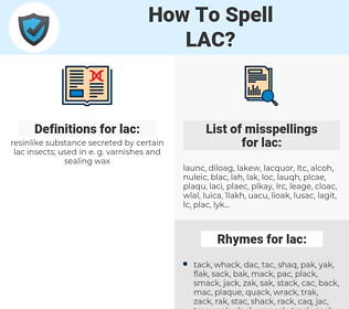 lac, spellcheck lac, how to spell lac, how do you spell lac, correct spelling for lac