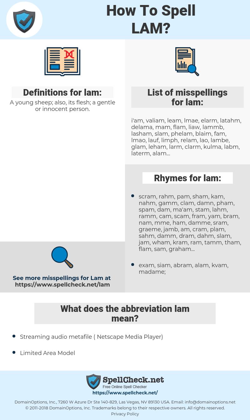 lam, spellcheck lam, how to spell lam, how do you spell lam, correct spelling for lam