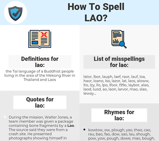 lao, spellcheck lao, how to spell lao, how do you spell lao, correct spelling for lao