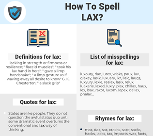 lax, spellcheck lax, how to spell lax, how do you spell lax, correct spelling for lax