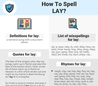 lay, spellcheck lay, how to spell lay, how do you spell lay, correct spelling for lay