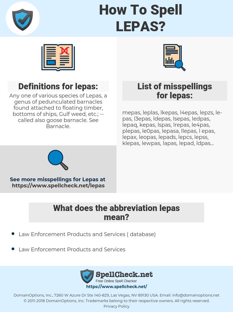 lepas, spellcheck lepas, how to spell lepas, how do you spell lepas, correct spelling for lepas
