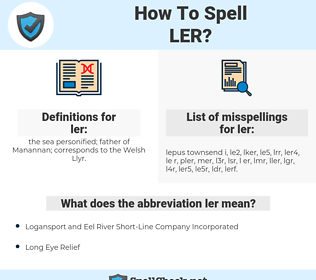ler, spellcheck ler, how to spell ler, how do you spell ler, correct spelling for ler