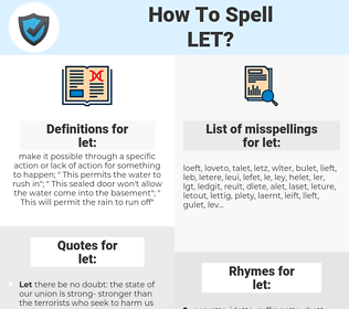 let, spellcheck let, how to spell let, how do you spell let, correct spelling for let