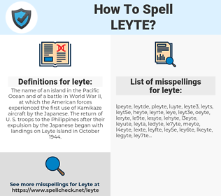 leyte, spellcheck leyte, how to spell leyte, how do you spell leyte, correct spelling for leyte