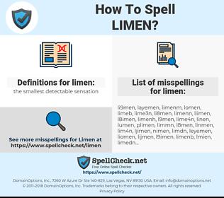 limen, spellcheck limen, how to spell limen, how do you spell limen, correct spelling for limen