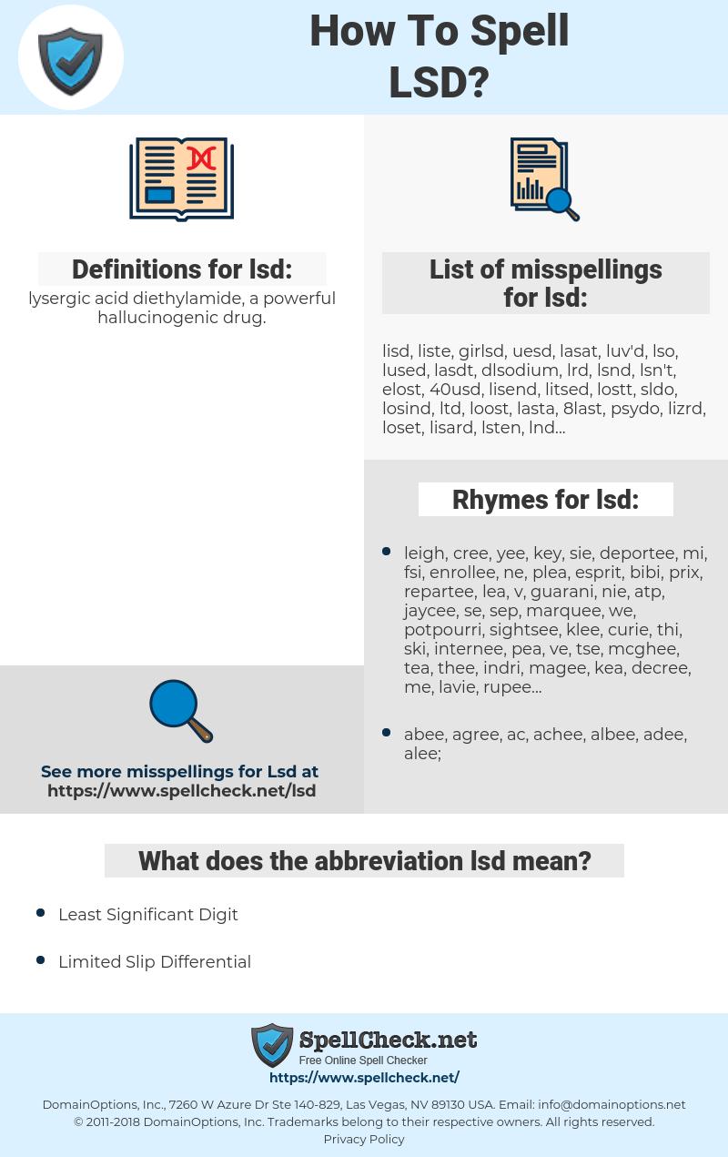 lsd, spellcheck lsd, how to spell lsd, how do you spell lsd, correct spelling for lsd