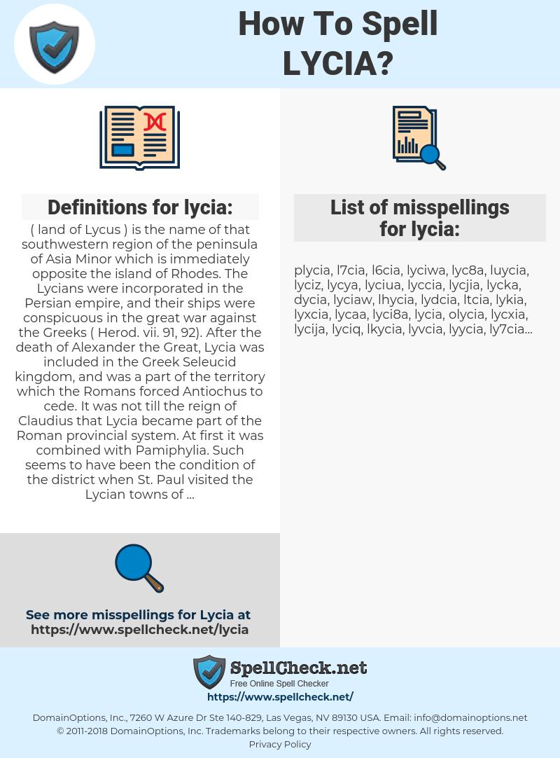 lycia, spellcheck lycia, how to spell lycia, how do you spell lycia, correct spelling for lycia