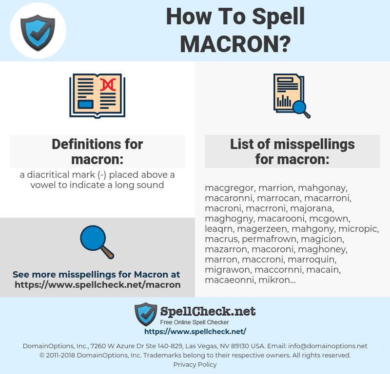 macron, spellcheck macron, how to spell macron, how do you spell macron, correct spelling for macron