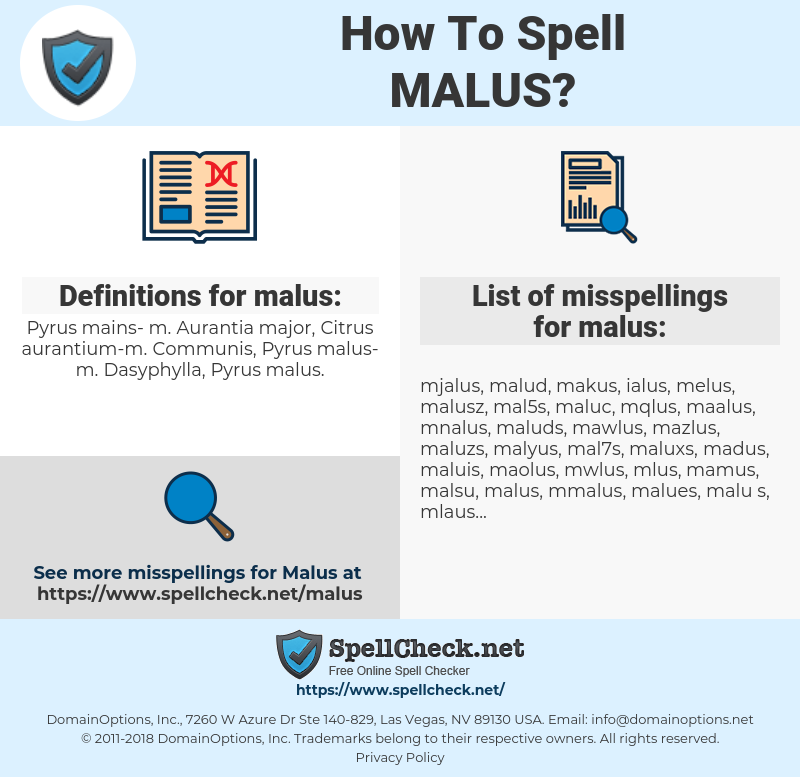 malus, spellcheck malus, how to spell malus, how do you spell malus, correct spelling for malus