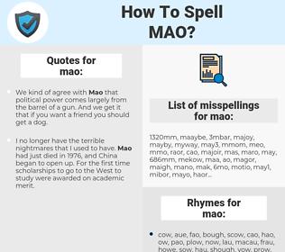 mao, spellcheck mao, how to spell mao, how do you spell mao, correct spelling for mao