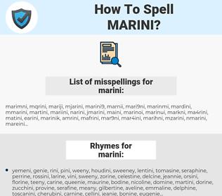 marini, spellcheck marini, how to spell marini, how do you spell marini, correct spelling for marini