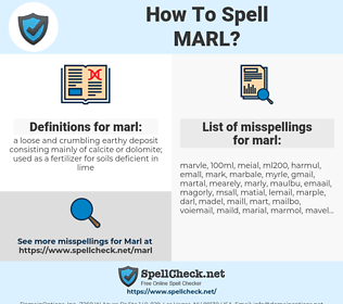 marl, spellcheck marl, how to spell marl, how do you spell marl, correct spelling for marl