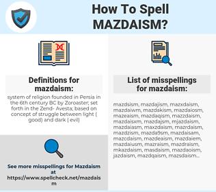 mazdaism, spellcheck mazdaism, how to spell mazdaism, how do you spell mazdaism, correct spelling for mazdaism