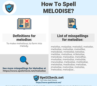 melodise, spellcheck melodise, how to spell melodise, how do you spell melodise, correct spelling for melodise