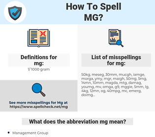 mg, spellcheck mg, how to spell mg, how do you spell mg, correct spelling for mg