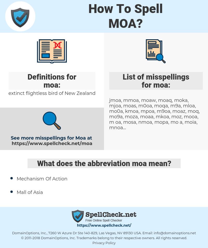 moa, spellcheck moa, how to spell moa, how do you spell moa, correct spelling for moa