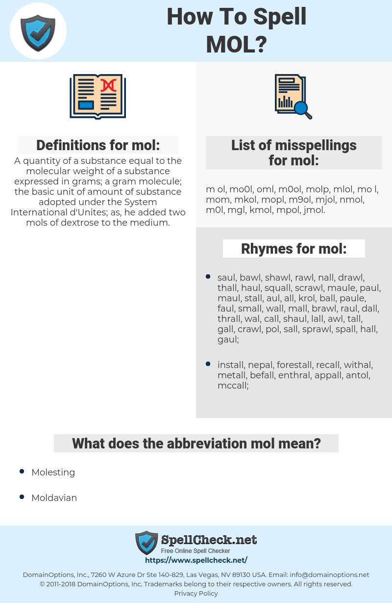 mol, spellcheck mol, how to spell mol, how do you spell mol, correct spelling for mol