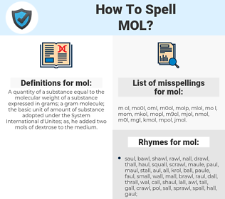 mol, spellcheck mol, how to spell mol, how do you spell mol, correct spelling for mol