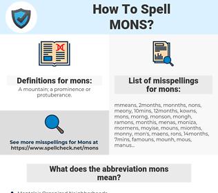 mons, spellcheck mons, how to spell mons, how do you spell mons, correct spelling for mons