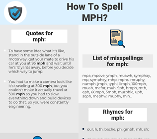 mph, spellcheck mph, how to spell mph, how do you spell mph, correct spelling for mph