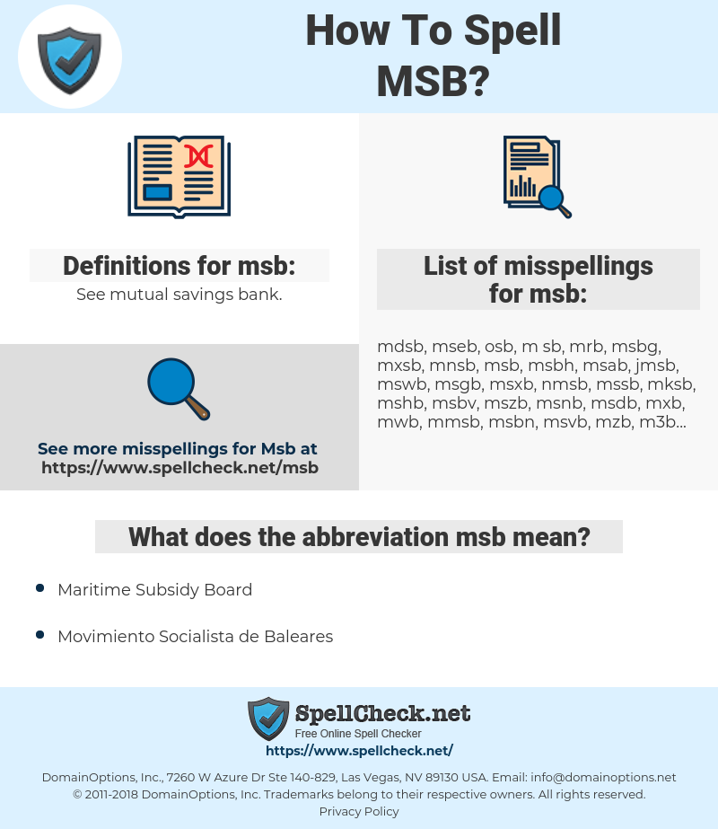 msb, spellcheck msb, how to spell msb, how do you spell msb, correct spelling for msb