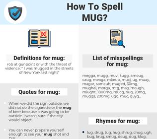 mug, spellcheck mug, how to spell mug, how do you spell mug, correct spelling for mug
