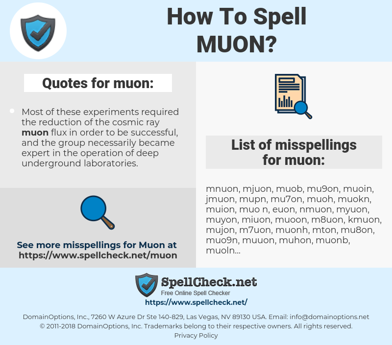 muon, spellcheck muon, how to spell muon, how do you spell muon, correct spelling for muon