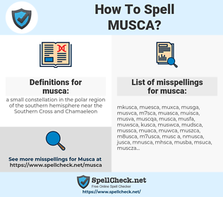 musca, spellcheck musca, how to spell musca, how do you spell musca, correct spelling for musca