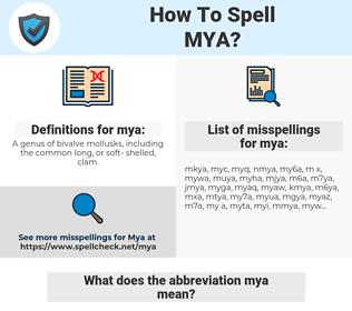 mya, spellcheck mya, how to spell mya, how do you spell mya, correct spelling for mya