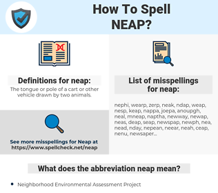 neap, spellcheck neap, how to spell neap, how do you spell neap, correct spelling for neap